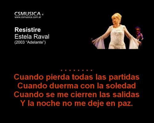 Pay for Estela Raval, Resistire, karaoke