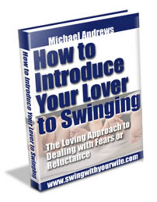 Pay for How To Introduce Your Lover to Swinging