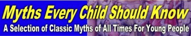 Myths that Every Child Should Know - Master Resell Rights