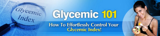Glycemic 101: Control Your Glycemic Index