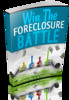 Thumbnail Win Foreclosure Battles-Beat the Bank! NEW! w MRR