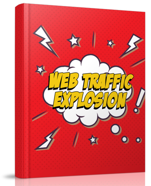 Pay for Web Traffic Explosion