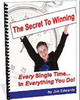 Thumbnail The Secret To Winning Every Single Time+Resale Rights!