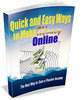 Thumbnail Quick and Easy Ways to Make Money Online