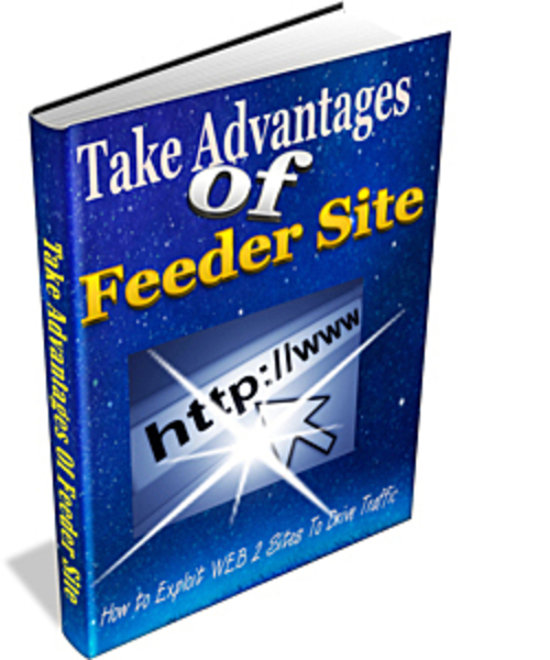 Pay for Take Advantages Of Feeder Site