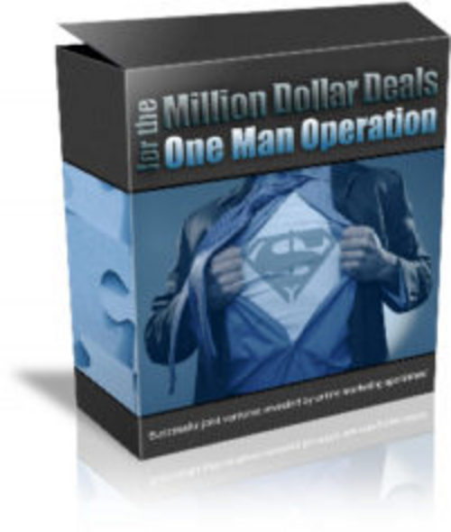 Pay for Million Dollar Deals - One Man Operation