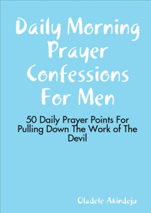 Pay for Daily Morning Prayer Confessions for Men: 50 Daily Prayers