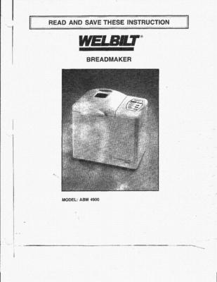Welbilt Bread Maker Manual Abm4900 Download Recipes Cooking