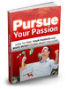 Thumbnail Pursue Your Passion