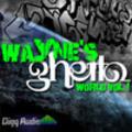 Thumbnail Wayne's Ghetto World Vol 1 - REX/Rx2