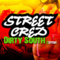 Thumbnail Street Cred: Dirty South Edition - Acid/Apple/REX