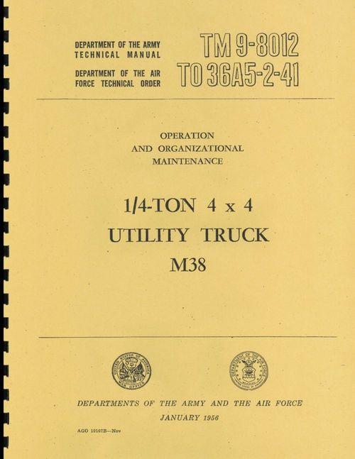 M38 4X4 Utility Truck Power Train Body and Frame TM 9-1804B TO 19-75CAJ 2