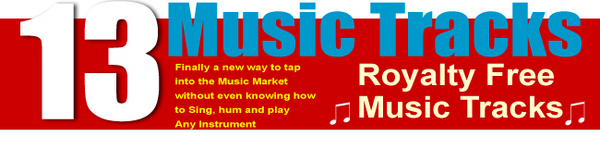 Pay for 13 Royalty Free Music Sound Tracks MRR