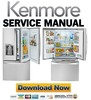 Thumbnail Kenmore 74053 French door refrigerator service manual