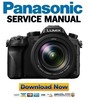 Thumbnail Panasonic Lumix DMC FZ2000 FZ2500 Digital Camera Service Manual and Repair Guide