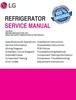Thumbnail LG LSXC22396 LSXS26396S Refrigerator Original Service Manual