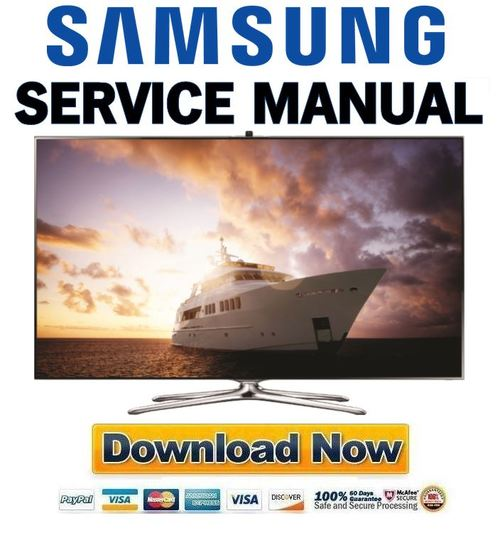 Pay for Samsung UN55F7450 UN55F7450AF UN55F7450AFXZA Service Manual