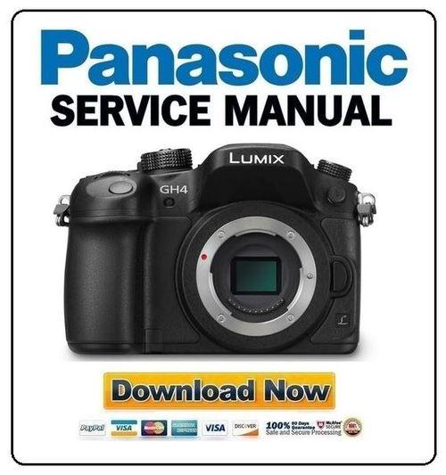 panasonic lumix dmc gh4 gh4a gh4h service manual download manuals rh tradebit com Panasonic Service Manuals Dmz-Ez48v Diga Panasonic TV Manual