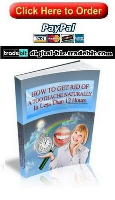 Pay for How To Get Rid Of A Toothache Naturally