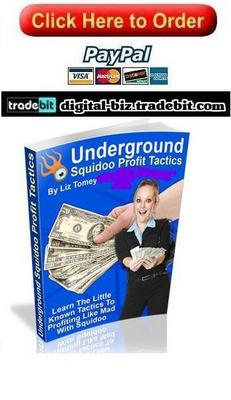 Pay for Underground Squidoo Profit Tactics