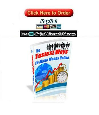 Pay for The Fastest Ways To Make Money Online