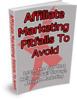 Thumbnail Affiliate Marketing Pitfalls To Avoid (MRR)