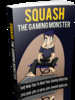 Thumbnail Squash The Gaming Monster with (MRR)