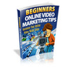 Thumbnail Beginners Online Video Marketing Tips with (MRR)