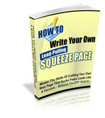 Pay for HOW TO WRITE LEAD-PULLING SQUEEZE PAGES ON THE FLY (PLR)