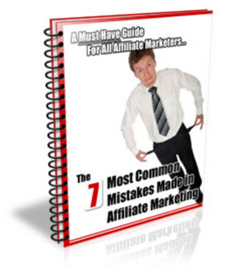 Pay for THE 7 MOST COMMON MISTAKES MADE IN AFFILIATE MARKETING (PLR)