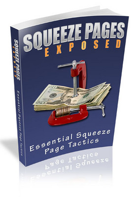 Pay for Squeeze Pages Exposed 2010