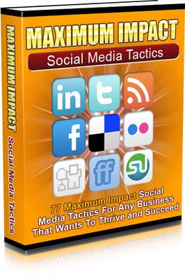 Pay for NEW 2010 Maximum Impact Social Media Tactics (MRR)