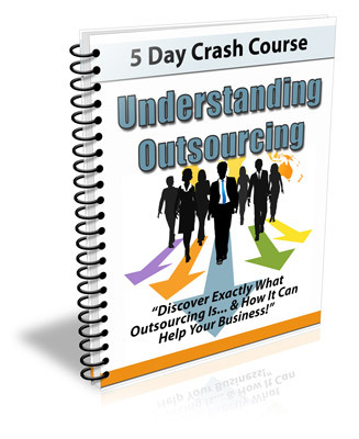 Pay for Understanding Outsourcing - 5 Day eCourse (PLR)