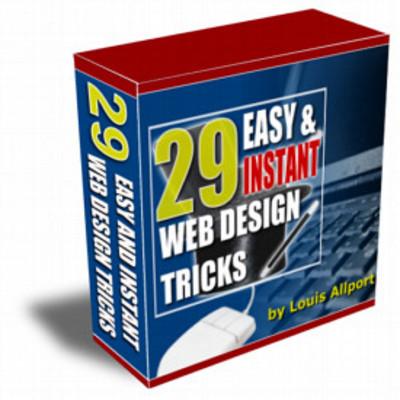 Pay for 29 Easy & INSTANT WEB DESIGN TRICKS