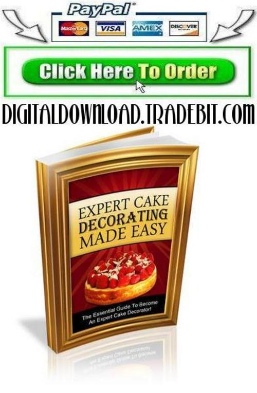 Cake Decorating Made Easy Free Download : Expert Cake Decorating Made Easy - Download eBooks