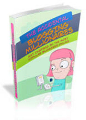 Pay for The Accidental Blogging Millionaires (A034)