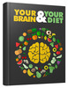 Thumbnail Your Brain And Your Diet