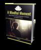 Thumbnail A Mindful Moment