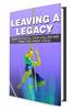 Thumbnail Leaving A Legacy