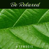 Thumbnail 01 - Hypnosis - Be Relaxed
