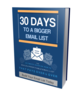 Thumbnail 30 Days to a Bigger Email List