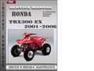 Thumbnail Honda TRX300 EX 2001-2006 Service Repair Manual Download