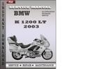 Thumbnail BMW K 1200 LT 2003 Service Repair Manual Download
