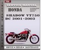 Thumbnail Honda Shadow VT750 DC 2001-2003 Service Repair Manual Downlo