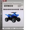 Thumbnail Kymco Mongoose 50 Service Repair Manual Download