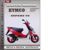 Thumbnail Kymco Super9 50 Service Repair Manual Download