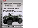 Honda TRX420FA FPA Fourtrax Rancher AT 2009 Service Repair Manual Download