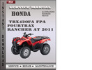 Honda TRX420FA FPA Fourtrax Rancher AT 2011 Service Repair Manual Download