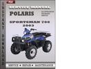 Thumbnail Polaris Sportsman 700 2003 Service Repair Manual Download