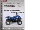 Thumbnail Yamaha YFM Raptor 660 F 2002 Service Repair Manual Download